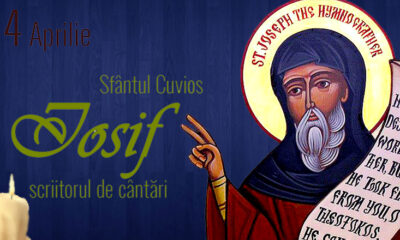 Calendar creștin-ortodox,4 aprilie,2021. Sfântul Iosif, scriitorul de cântări; Pomenirea morților 24