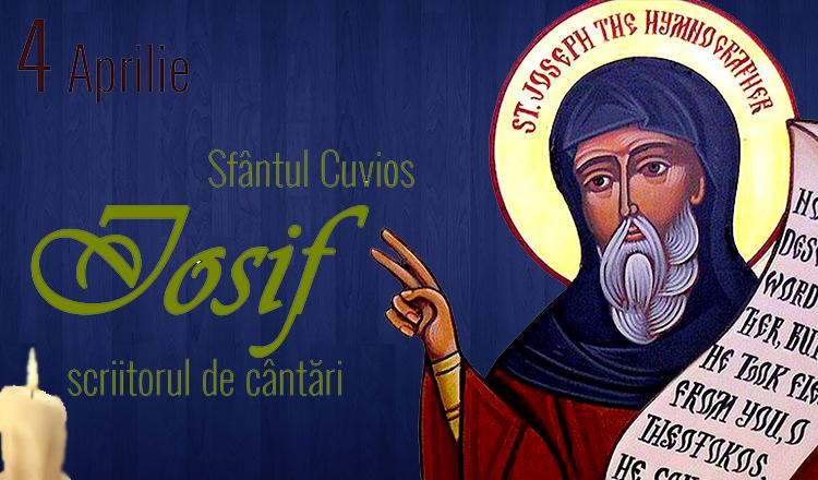 Calendar creștin-ortodox,4 aprilie,2021. Sfântul Iosif, scriitorul de cântări; Pomenirea morților 1